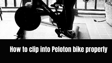 Photo of How To Clip Into Peloton Bike Properly